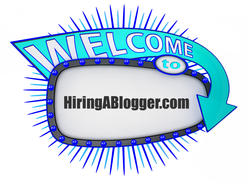 Welcome to HiringABlogger.com